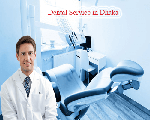 Dental Service in Dhaka